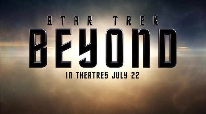 STAR TREK BEYOND, that trailer…