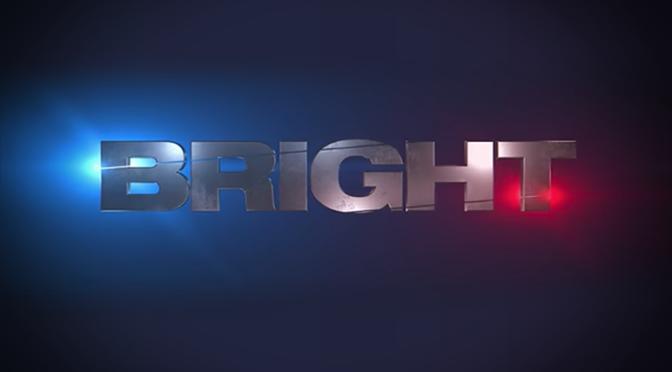 Trailer: 'BRIGHT'