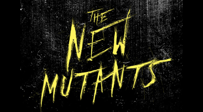 TRAILER: 'THE NEW MUTANTS'
