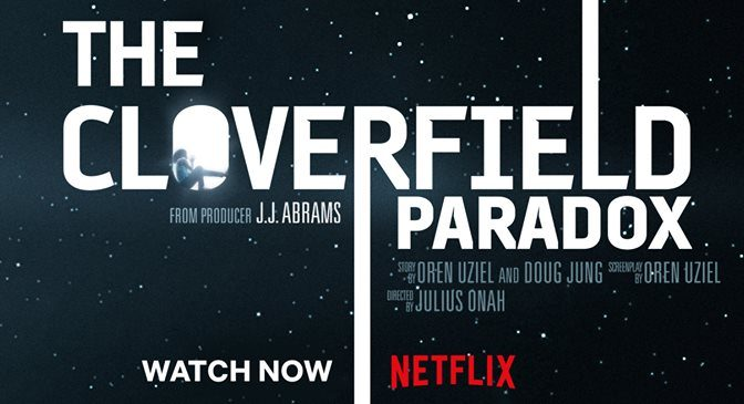 Looks like 'God Particle' is a 'Paradox'! The Next Chapter of 'CLOVERFIELD'!