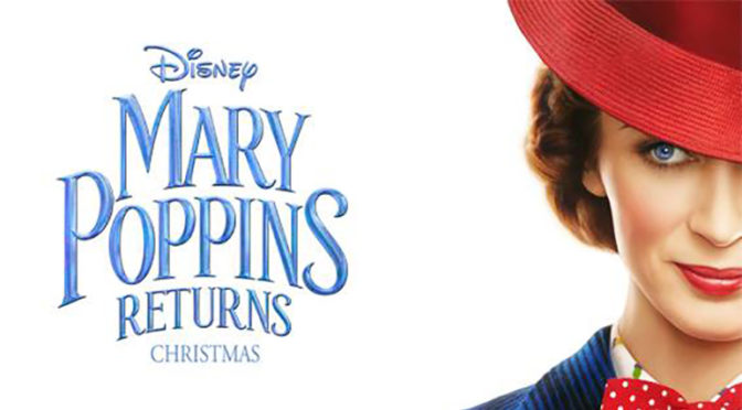 Trailer: 'MARY POPPINS RETURNS'