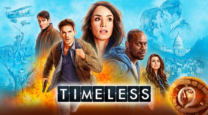 'TIMELESS' is Coming Back!