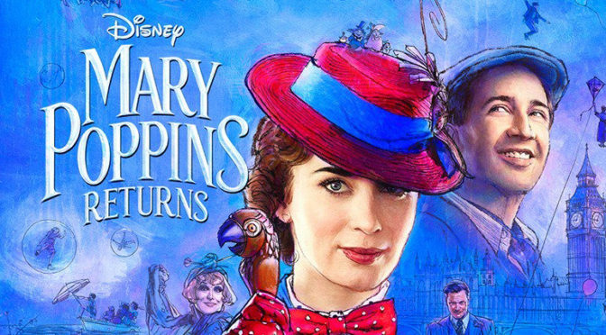 Full Trailer for 'MARY POPPINS RETURNS'